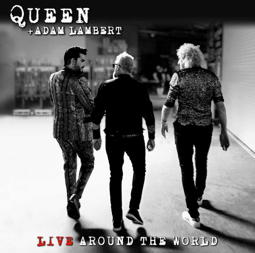 News article image Out Now: Queen + Adam Lambert - 'Live Around the World'