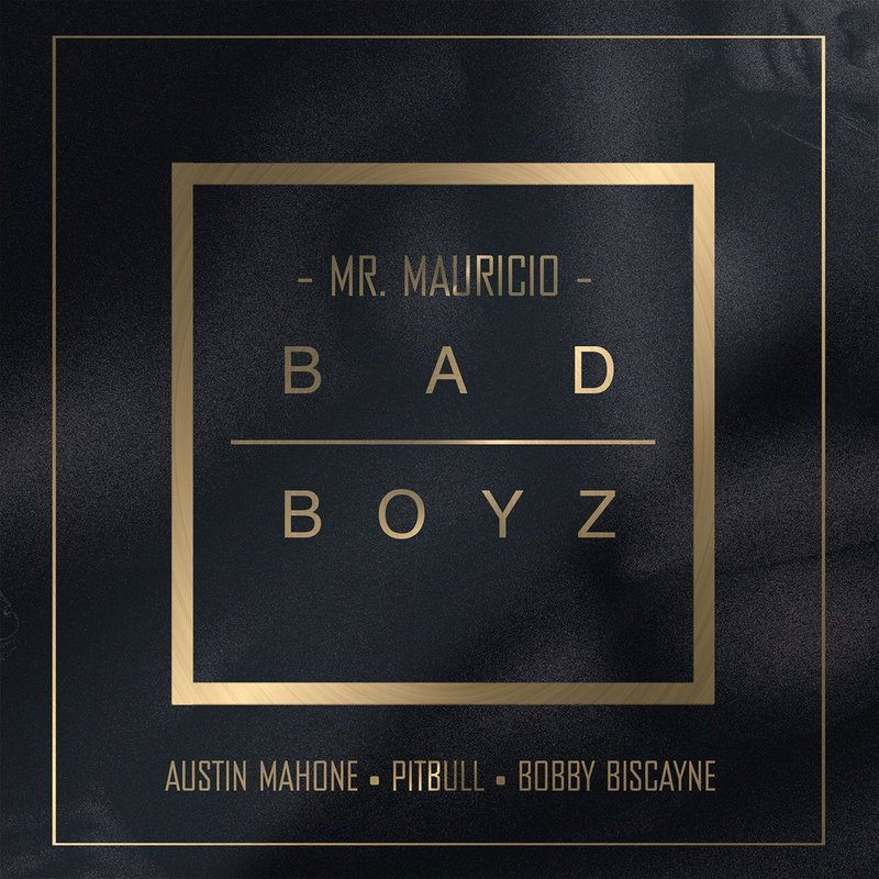 Mr. Mauricio Drops New Single ''Bad Boyz'' With Austin Mahone