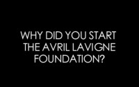 Why Did You Start The Avril Lavigne Foundation