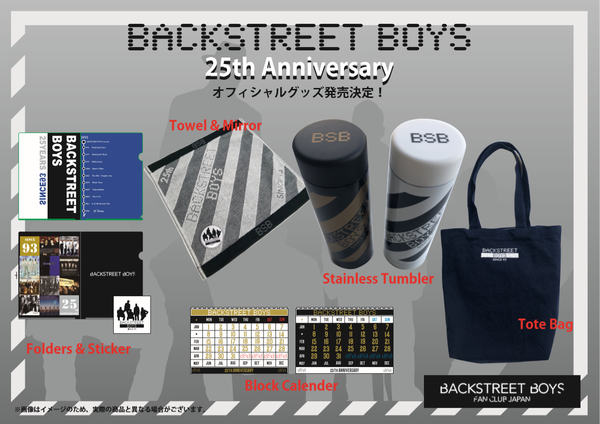 25th Anniversary merchandise released from Backstreet Boys Fan Club Japan!