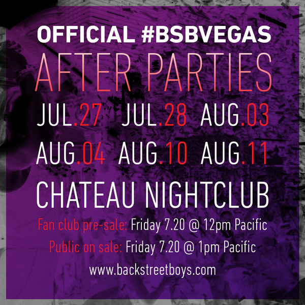 JUST ANNOUNCED: July + August #BSBVegas Official After Parties