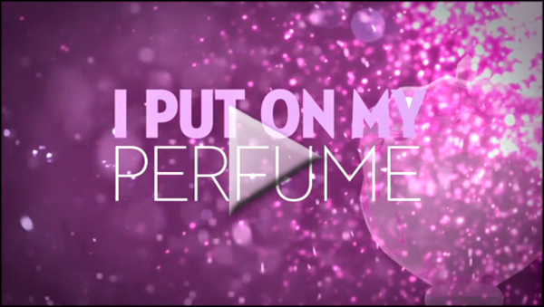 'Perfume' Lyric Video Is Here!