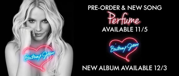 Britney Jean - Pre-order and New Song Perfume Available November 5th