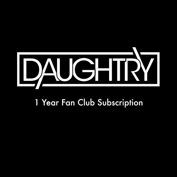 Daughtry One Year Membership