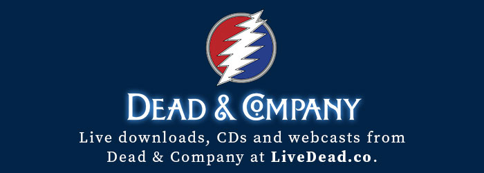 Live downloads, cds and webcasts from Dead and company at livedead.co