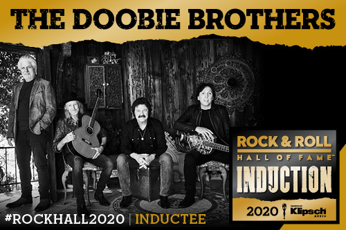 The Doobie Brothers Inducted Into Rock and Roll Hall of Fame