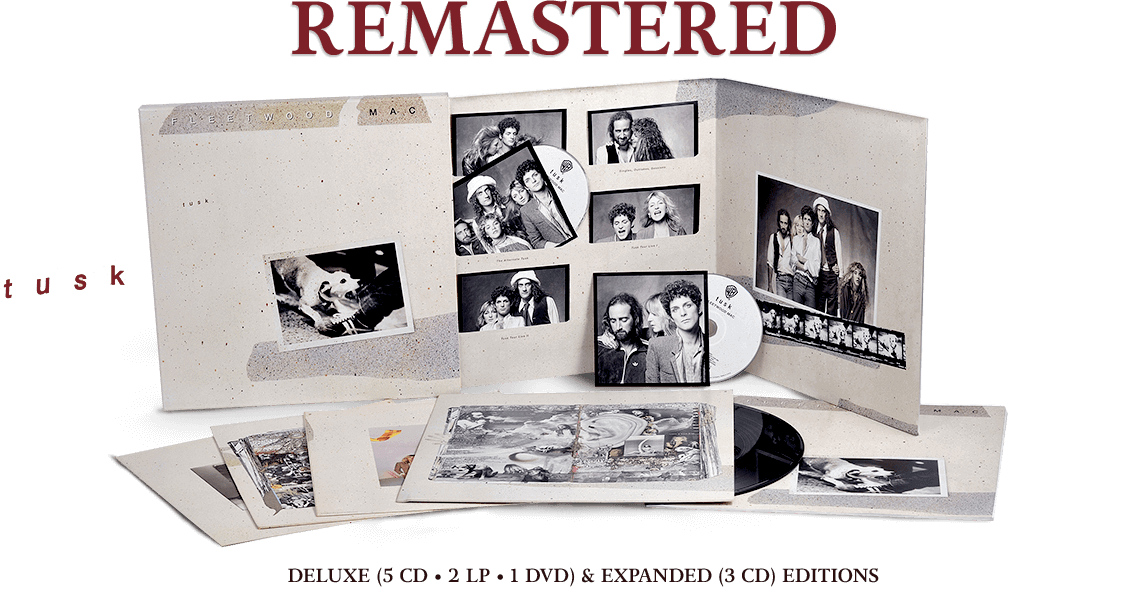 Remastered Tusk.  Deluxe 5 CD, 2 LP, 1 DVD, and Expanded 3 CD Editions. December 4, 2015