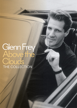 Glenn Frey - Above The Clouds