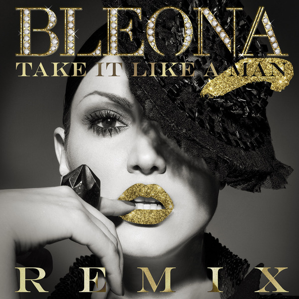 Take It Like a Man (Remixes) - Cover Art