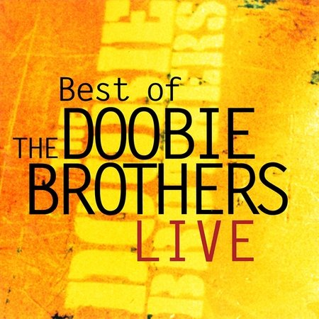 Best of the Doobie Brothers (Live) - Cover Art