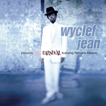 Wyclef Jean Presents the Carnival (feat. Refugee Allstars) - Cover Art