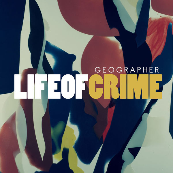 Life of Crime - Single - Cover Art