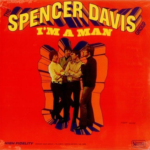 The Spencer Davis Group: I'm a Man - Cover Art