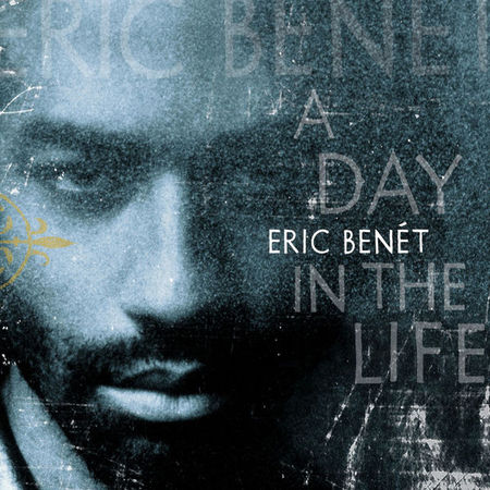 Eric Benet A Day In the Life - Cover Art