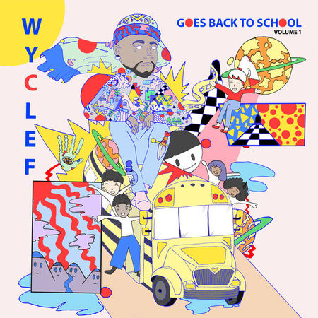 Wyclef Goes Back To School Volume 1 - Cover Art