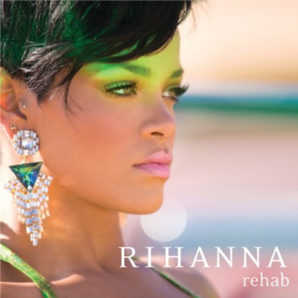 RIHANNA – REHAB - Cover Art