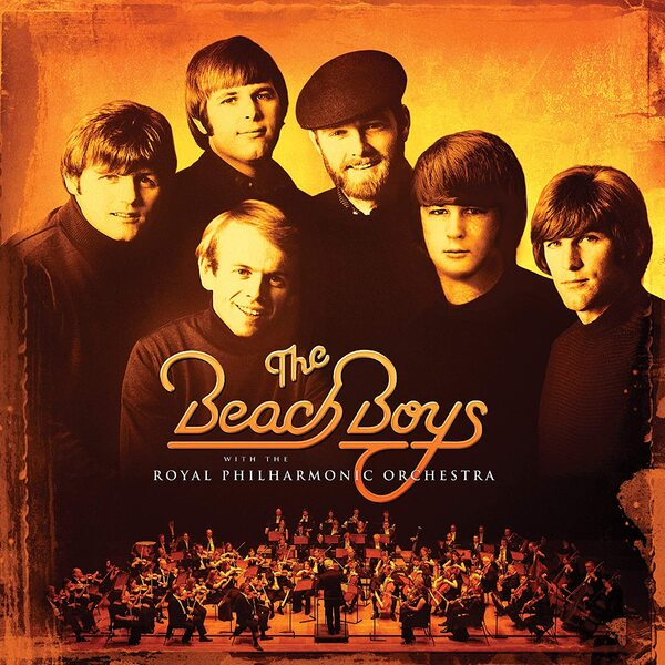 The Beach Boys With The Royal Philharmonic Orchestra - Cover Art