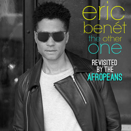 Eric Benet The Other One (Revisited By the Afropeans) - Cover Art