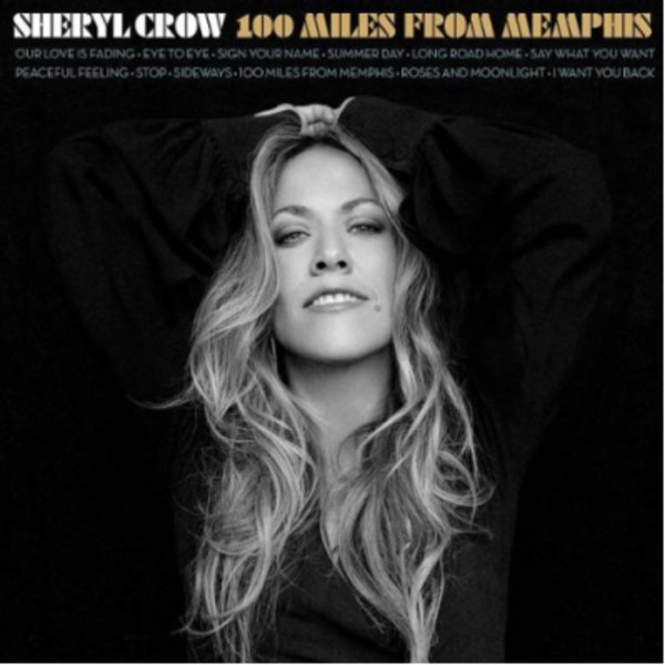SHERYL CROW – 100 MILES FROM MEMPHIS - Cover Art
