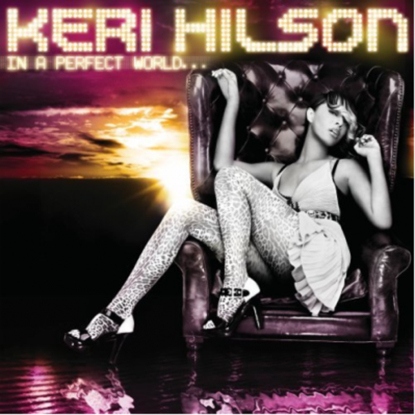 KERI HILSON – IN A PERFECT WORLD…. - Cover Art