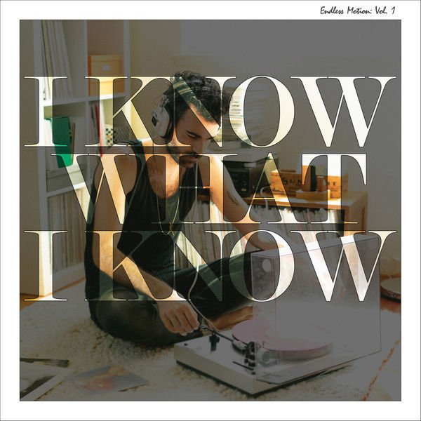I Know What I Know - Single - Cover Art