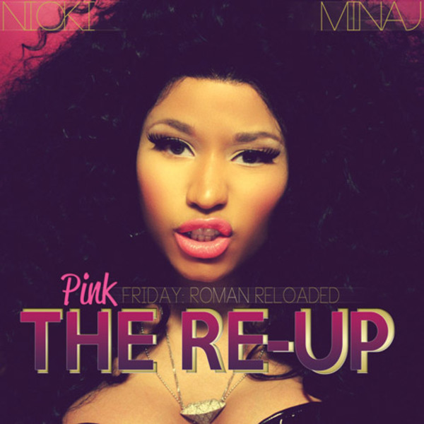 Pink Friday: Roman Reloaded The Re-Up - Cover Art