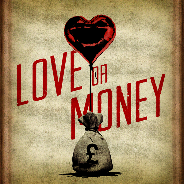 Love or Money (Single) - Cover Art