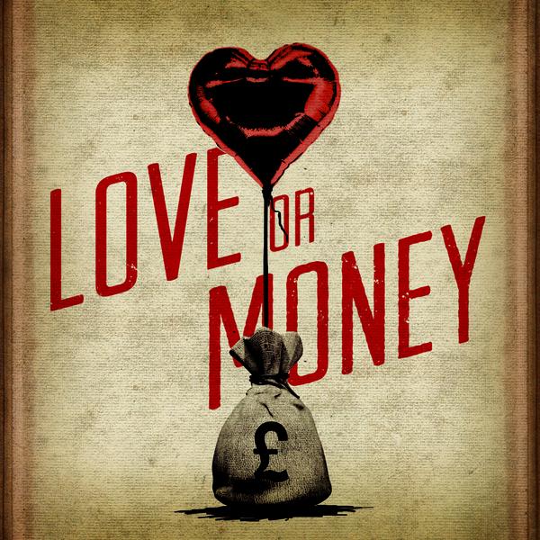 Love or Money (Single) - Cover Art