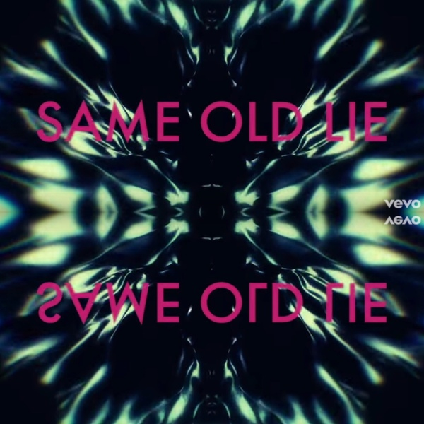 """Same Old Lie"" Lyric Video"