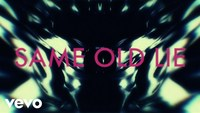 Same Old Lie (Lyric Video)