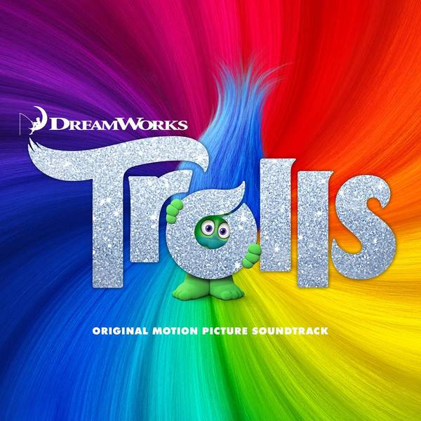 "Pre-Order Trolls Soundtrack Sept 16th + Get ""True Colors"" Instantly!"