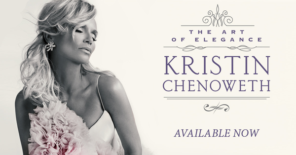 Enter To Win Signed Kristin Chenoweth 'The Art Of Elegance' Album