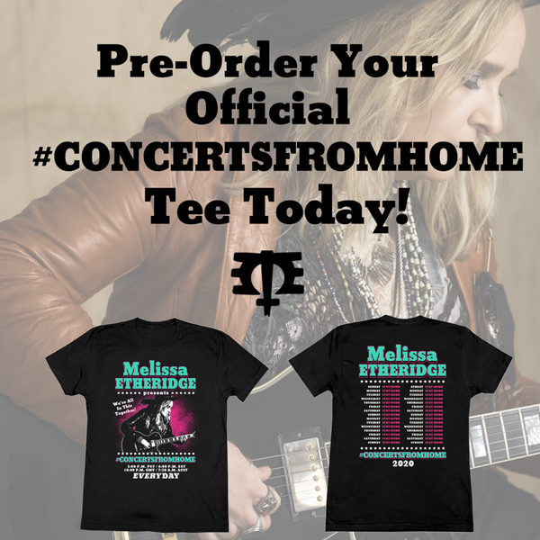 #ConcertsFromHome Tee Pre-Sale
