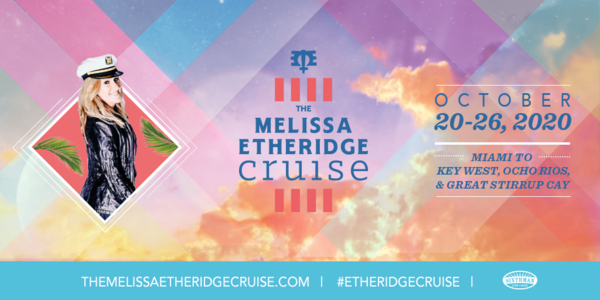 The Melissa Etheridge Cruise 2020 Ports & Pricing