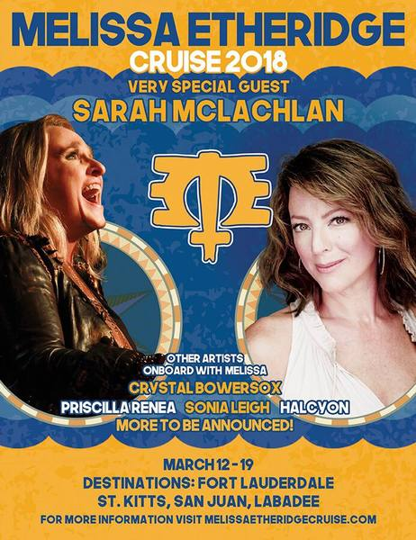 Sarah Mclachlan Joins the 2018 Melissa Etheridge Cruise