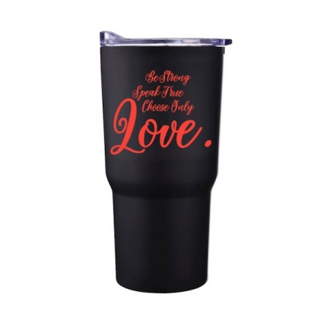 Choose Only Love Tumbler