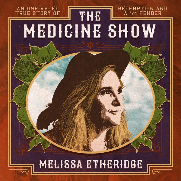 REVIEW: MELISSA ETHERIDGE – THE MEDICINE SHOW (2019)