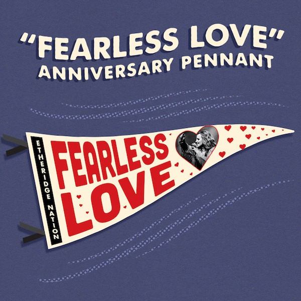 Fearless Love Anniversary Pennant