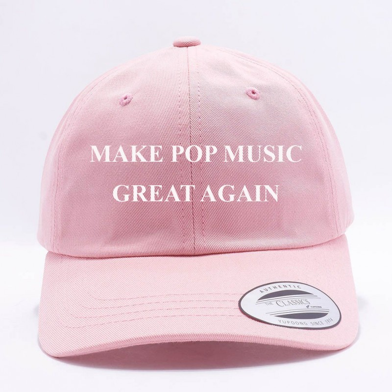Make Pop Music Great Again Dad Hat