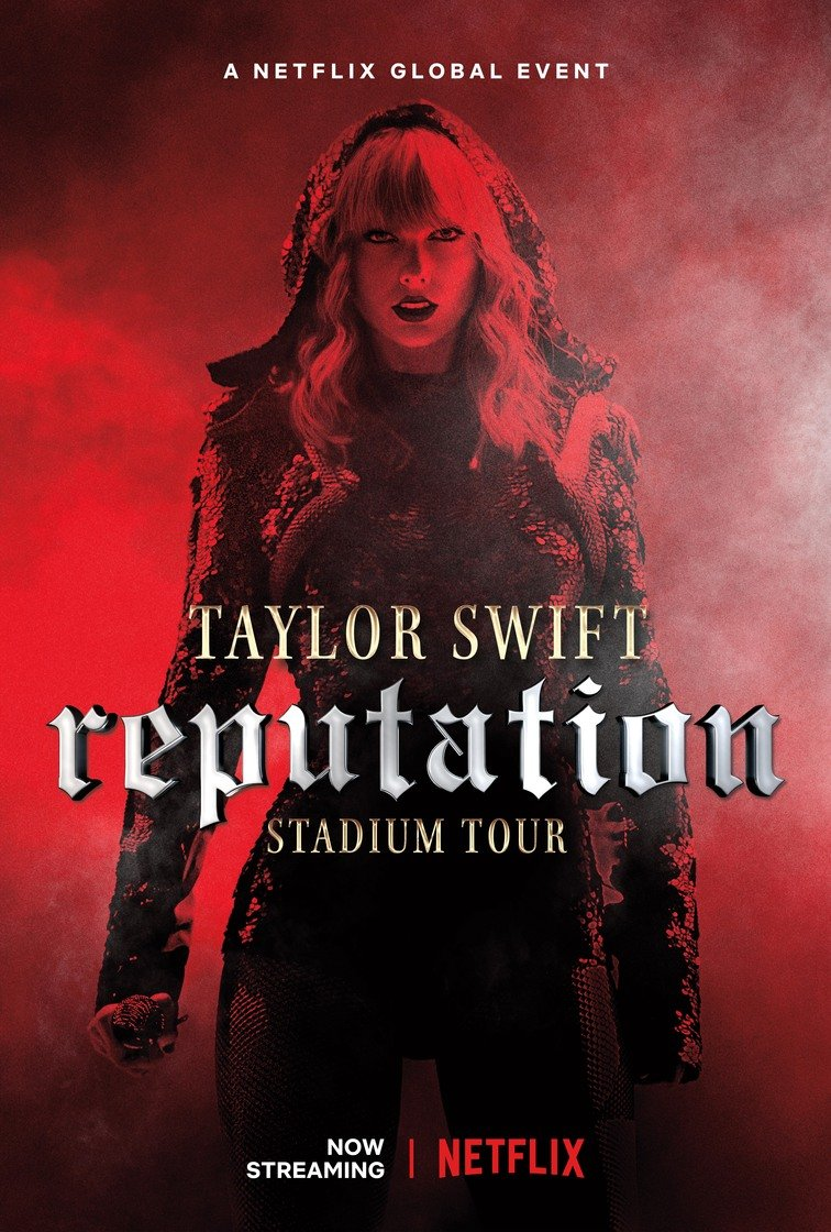 STREAMING NOW ON NETFLIX: TAYLOR SWIFT REPUTATION STADIUM TOUR