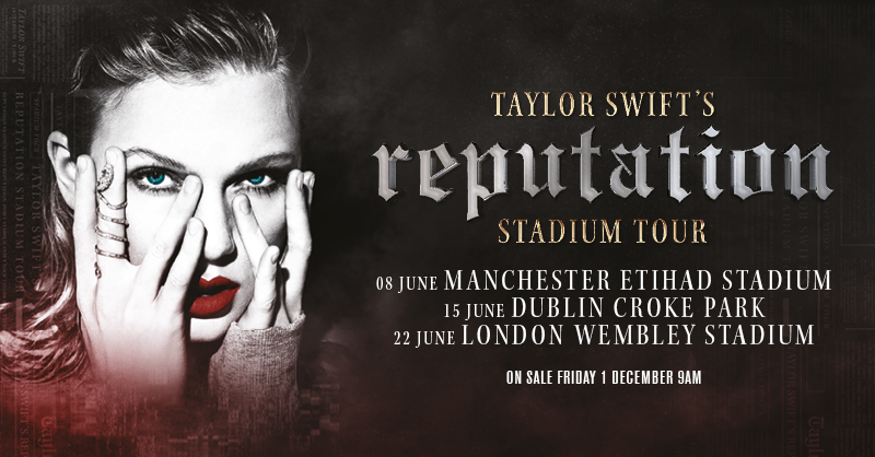 Taylor Swift's reputation Stadium Tour is coming to the U.K. and Ireland!