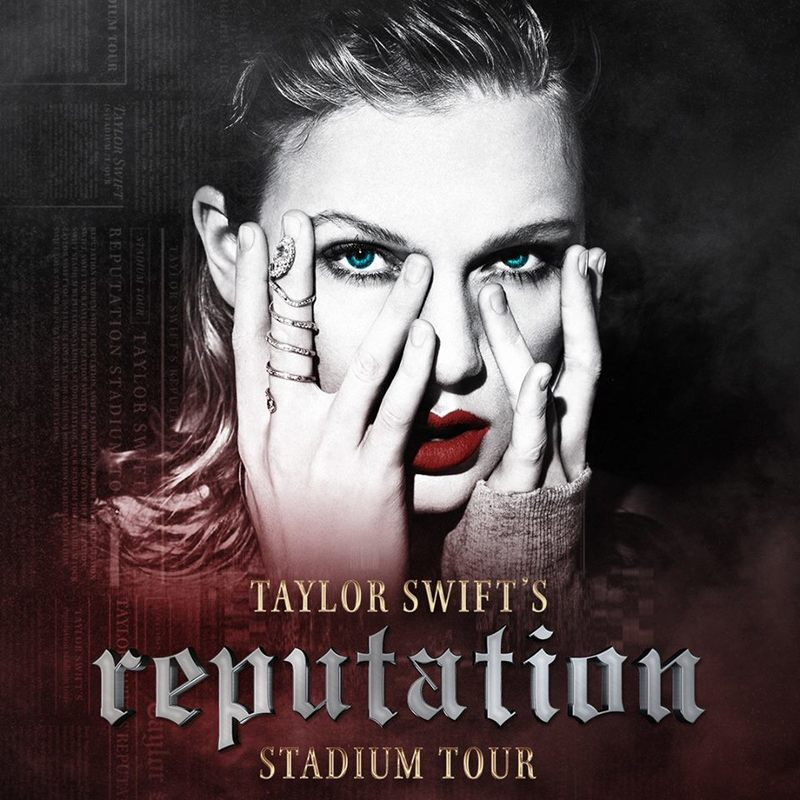 TICKETS FOR TAYLOR SWIFT'S reputation STADIUM TOUR ONSALE NOW