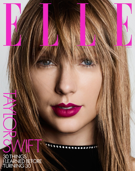 "TAYLOR SHARES ""30 THINGS I LEARNED BEFORE TURNING 30"" FOR ELLE MAGAZINE"
