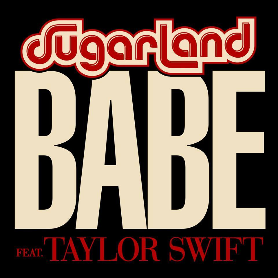 "Sugarland and Taylor Team Up For New Song ""Babe"""