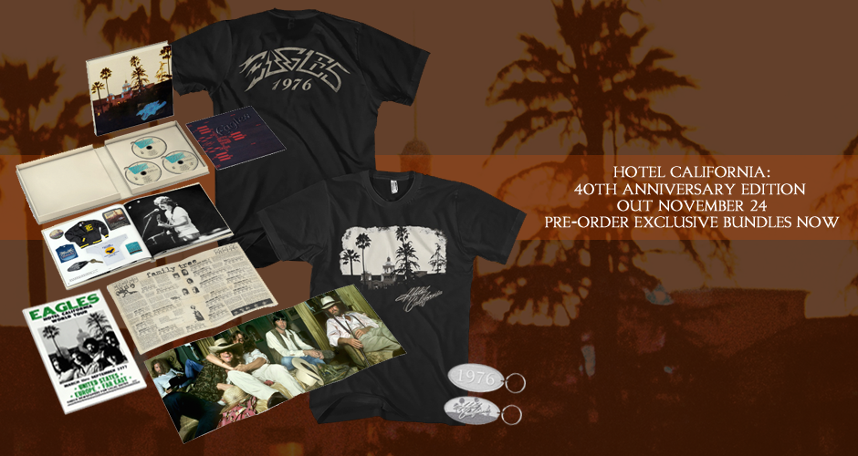 405e4023939 HOTEL CALIFORNIA  40TH ANNIVERSARY DELUXE EDITION opens with a newly  remastered version of the original album