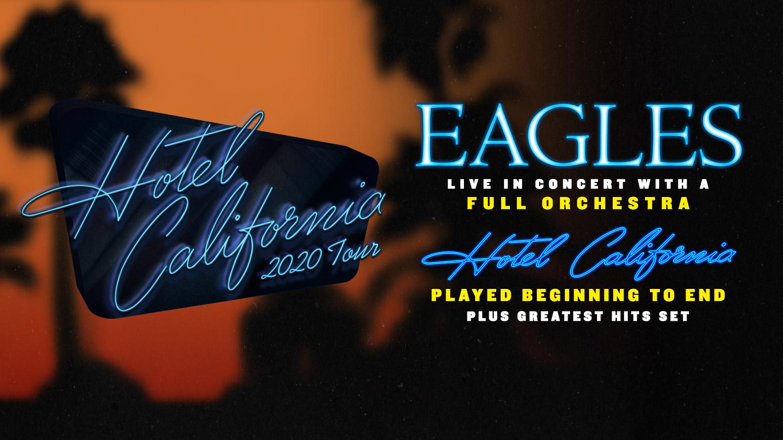 Eagles Tour 2020.Eagles Official Site
