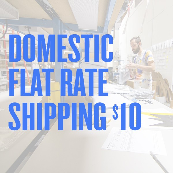 $10 Flat Rate Domestic Shipping