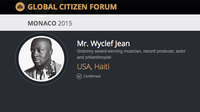 Wyclef Jean To Speak And Perform At The Global Citizen Forum In Monaco