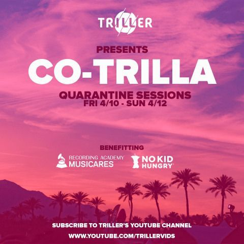 "Triller ""Co-Trilla Quarantine Sessions"" Assembles More Than 100 All-Star Music Artists to Benefit COVID-19 Relief"