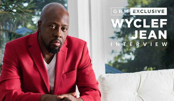 GRM EXCLUSIVE: WHY WYCLEF JEAN MIGHT BE ONE OF THE MOST INFLUENTIAL VOICES IN HIP-HOP